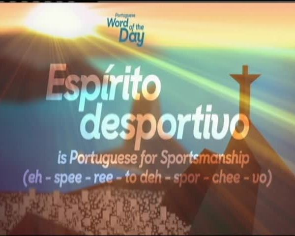 Portuguese Word of the Day- Sportsmanship_20160817130801