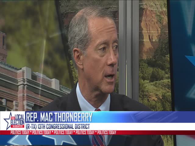 Politics Today- Rep- Thornberry Speak About Progress in DC_18627692