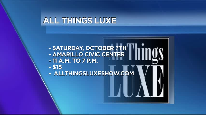 All Things Luxe