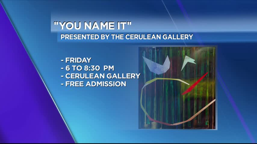 You Have The Chance To Name The Next Exhibit At Cerulean Gal