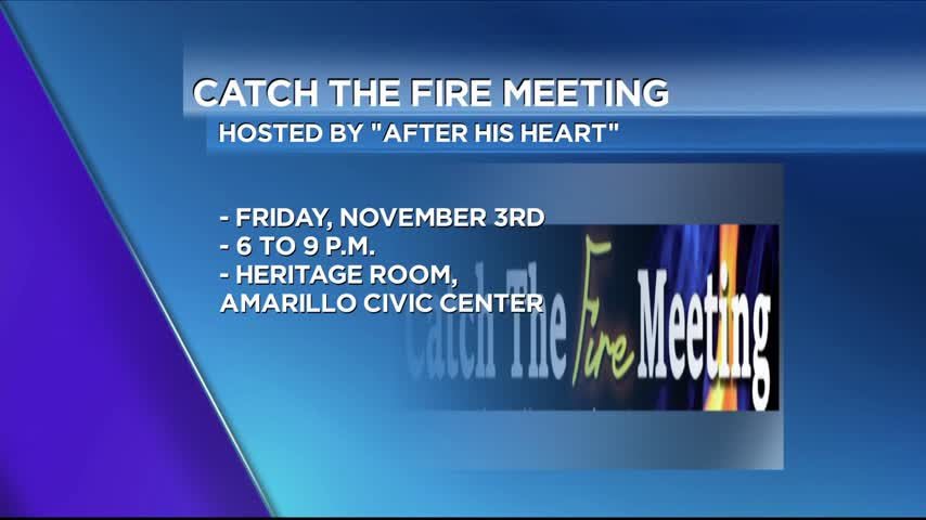 After His Heart Ministries: Catch The Fire Meeting